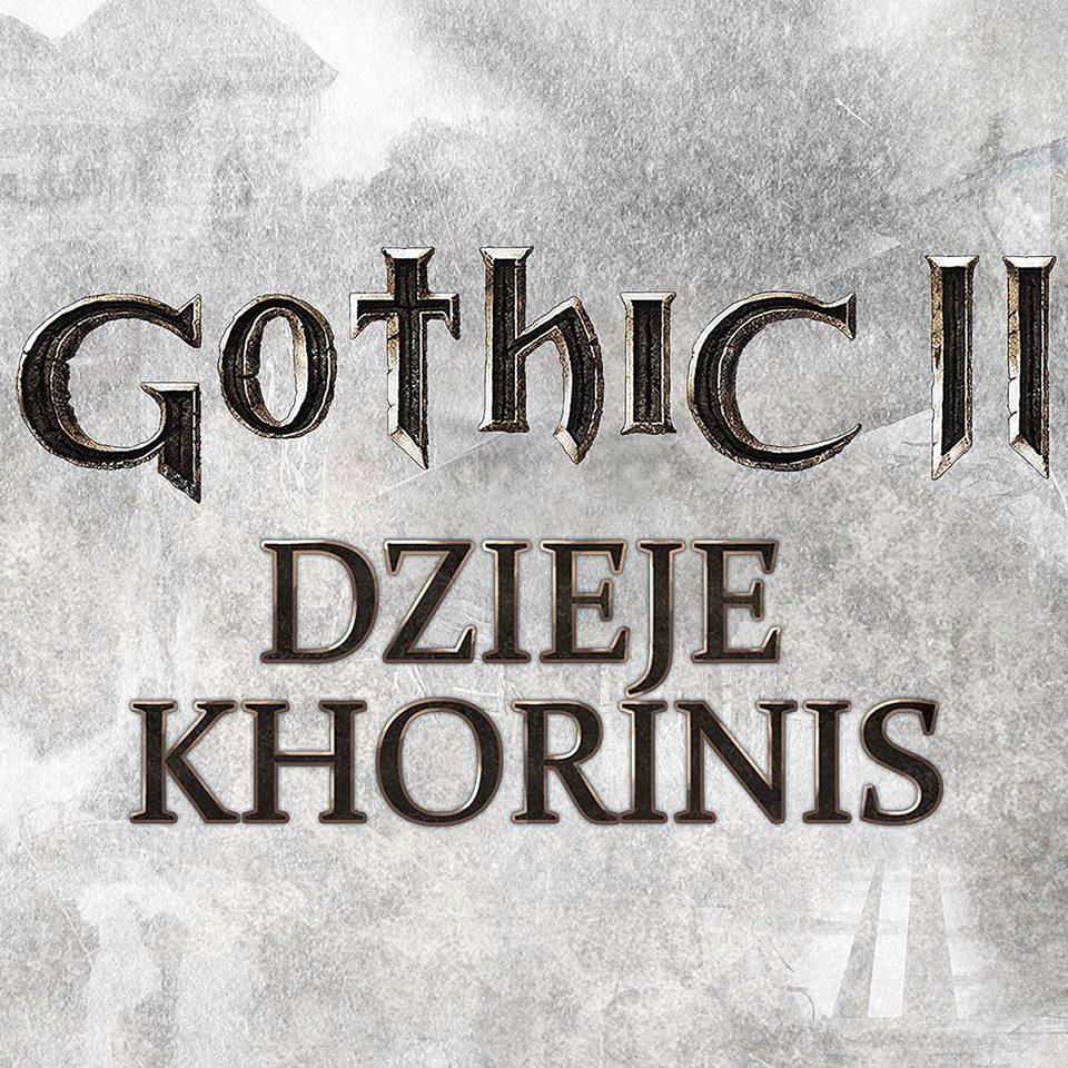 Dzieje Khorinis - rozłam